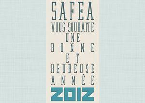 Les vœux 2012 de bonne année de Safea